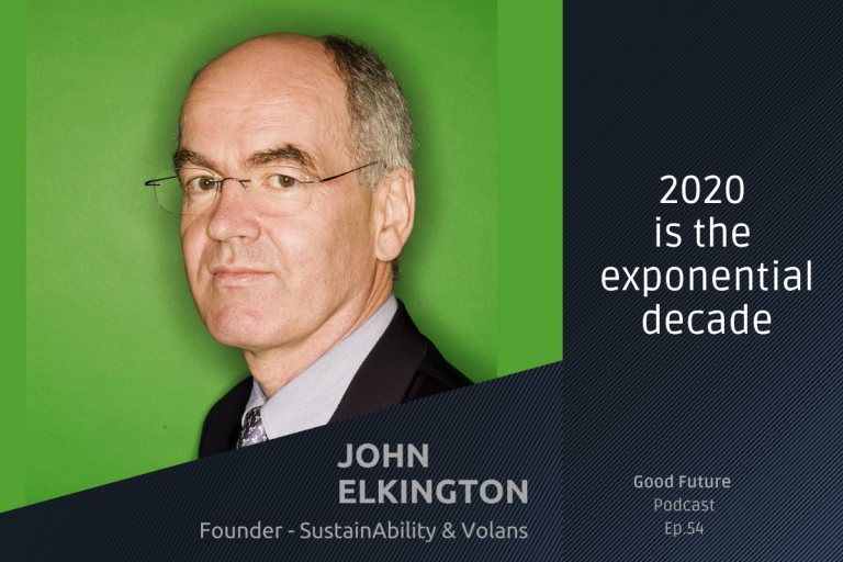#54 John Elkington: a lifetime of corporate sustainability and the rise of the Green Swans