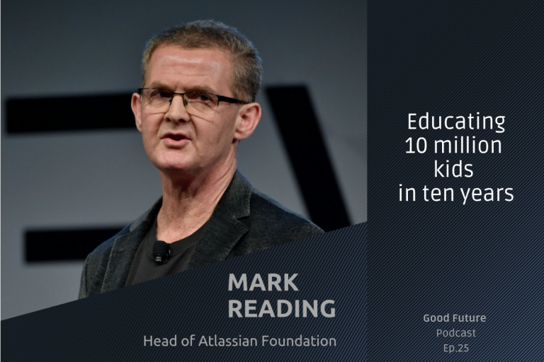 #25 Mark Reading: the Atlassian Foundation and disrupting charity