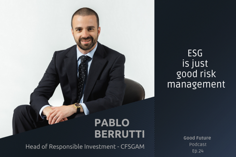 #24 Pablo Berrutti: the future of funds management is sustainable