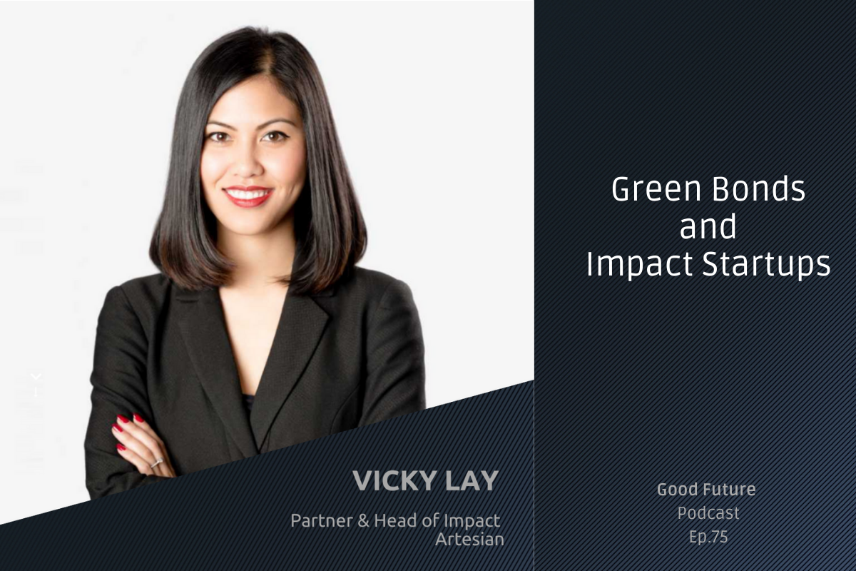 #75 Vicky Lay: The Importance of Empathy, and the Artesian Approach to Impact Investing
