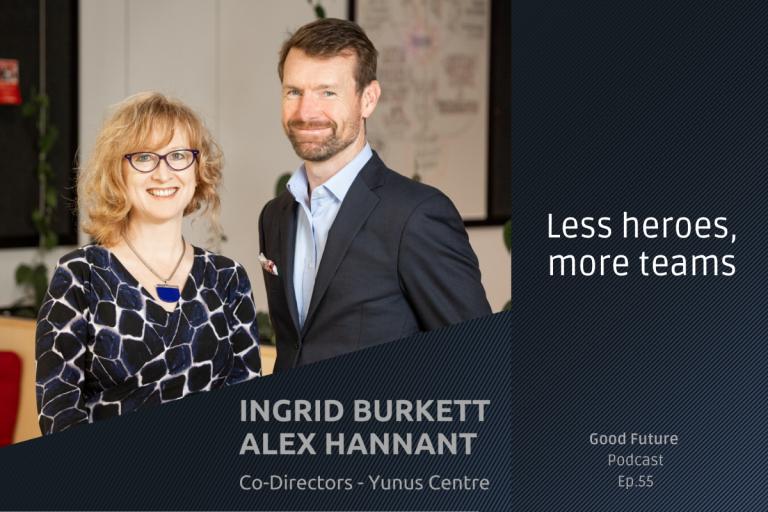 #55 Ingrid Burkett & Alex Hannant: designing the future of business